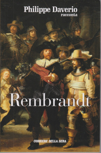 Philippe Daverio racconta Rembrandt - n. 14 - settimanale -