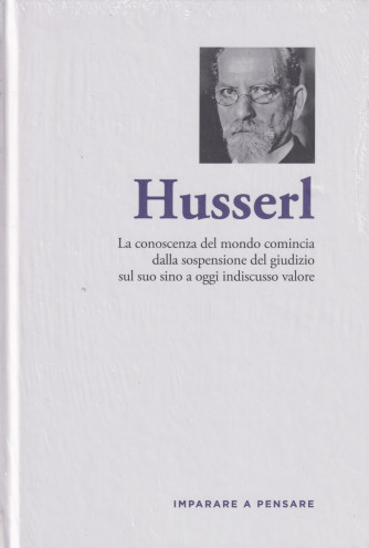 Imparare a pensare -Husserl  n. 37 - settimanale -7/10/2021 - copertina rigida