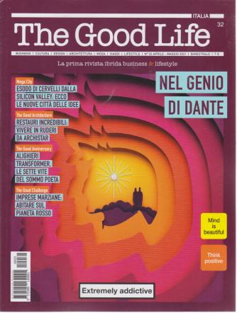 The Good Life -n. 32 - maggio  2021 - bimestrale