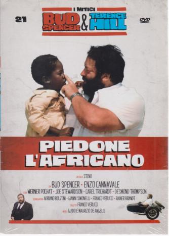 I Dvd di Sorrisi Speciale - n. 21 - I mitici Bud Spencer & Terence Hill  -ventunesima  uscita  - Piedone l'africano - giugno 2021  -