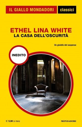 La casa dell'oscurità di Ethel Lina White - Un giallo del suspense
