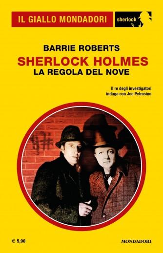 Il Giallo Mondadori Sherlock 42: Sherlock Holmes; la regola del nove