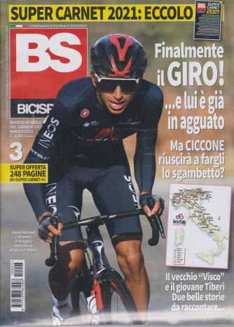 Bicisport - Bs - n. 3 - mensile -marzo  2021 + Super carnet 2021 - 2 riviste