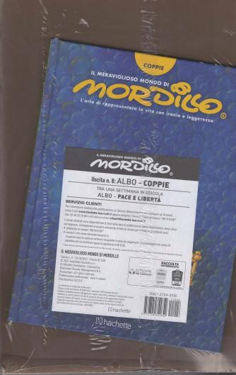 """IL MERAVIGLIOSO MONDO DI MORDILLO -  ottava USCITA - ALBO """"Coppie'"""" + POSTER DA COLLEZIONE"""