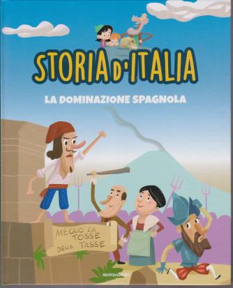 Storia d'Italia -La dominazione spagnola  - n. 29- 2/3/2021 - settimanale - copertina rigida
