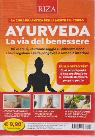 Riza Speciale -Ayurveda - La via del benessere - n. 25 - agosto - settembre  2021