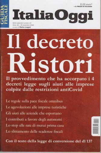 Guida  fiscale - Italia Oggi -Il decreto Ristori - n. 13 - 30 dicembre 2020