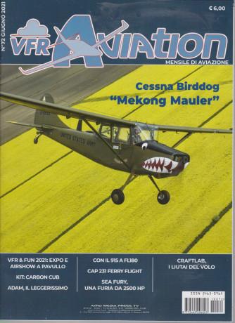 Vfr Aviation - n. 72 - giugno   2021 - mensile