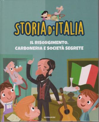 Storia d'Italia -Il Risorgimento. Carboneria e società segrete    - n. 35 -13/4/2021 - settimanale - copertina rigida