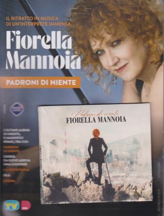 Cd Musicali di Sorrisi - n. 8 -Fiorella Mannoia - 25 maggio 2021 - settimanale - Padroni di niente -