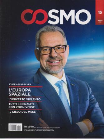 Cosmo - n. 15 - marzo  2021 - mensile -