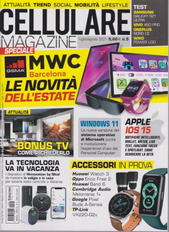 Cellulare Magazine - n. 5 - luglio - agosto  2021 - mensile -