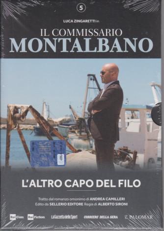 Il commissario Montalbano -L'altro capo del filo - n. 5-