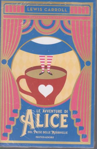 I classici per ragazzi - Le avventure di Alice nel paese delle meraviglie - Lewis Carroll - n. 5 -