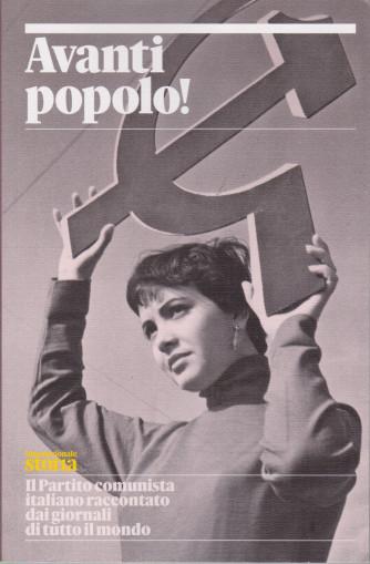 Avanti popolo! - Internazionale storia -     trimestrale - n. 14 - maggio 2021 - 192 pagine