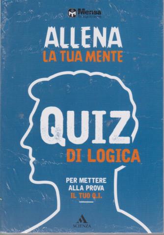 Allena la tua mente - Quiz di logica - 20/7/2021 - mensile