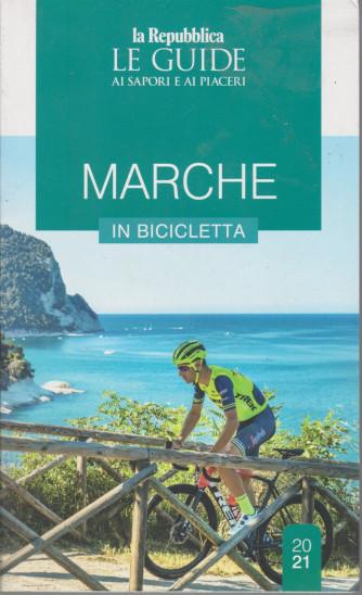 Le Guide ai sapori e ai piaceri - Marche in bicicletta - n. 21