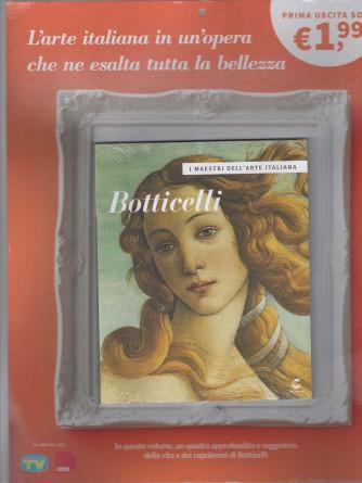 I maestri dell'Arte Italiana 2021 - vol. 1  Botticelli