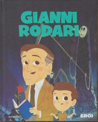 I miei piccoli eroi - Gianni Rodari - n. 18 - 24/12/2019 - settimanale - copertina rigida