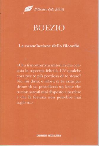 Biblioteca della felicità  -  Boezio - La consolazione della filosofia-  n. 11- settimanale - 358  pagine