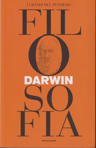 I grandi del pensiero - Filosofia - n.26 - Darwin -10/9/2021 - settimanale - 157 pagine