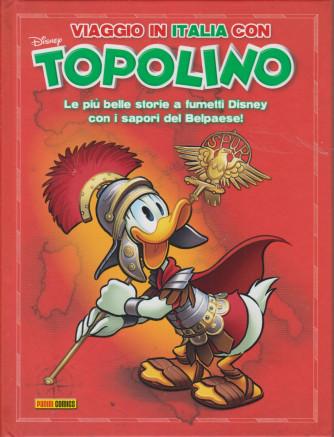 Viaggio in Italia con Topolino - n. 23 - bimestrale - agosto 2021 - copertina rigida