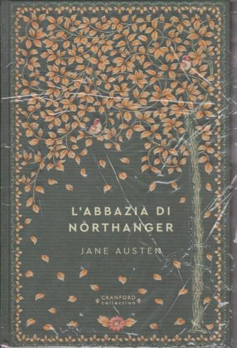 Storie senza tempo - L'abbazia di Northanger- Jane Austen - n. 9 - settimanale - 9/4/2021 - copertina rigida
