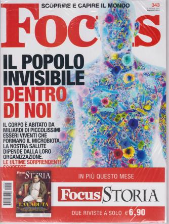 Focus + Focus Storia -+ Focus Storia -  n. 343 -maggio 2021- mensile - 2 riviste