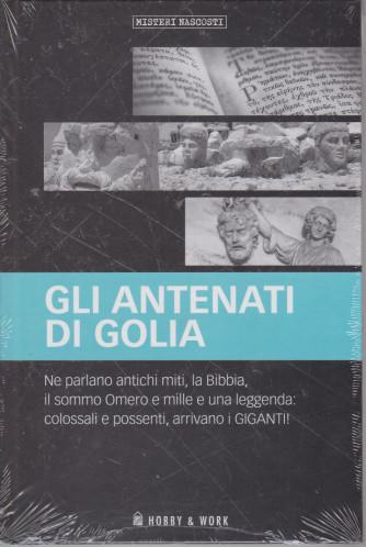Misteri Nascosti -Gli antenati di Golia   n. 41 - settimanale - copertina rigida