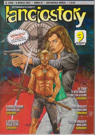 Lanciostory - n. 2400 - 5 aprile  2021 - settimanale di fumetti