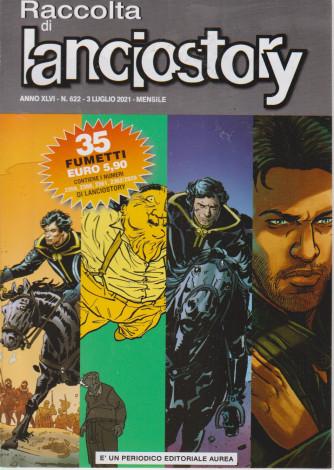 Raccolta di Lanciostory - n. 22- 3 luglio  2021 - mensile -