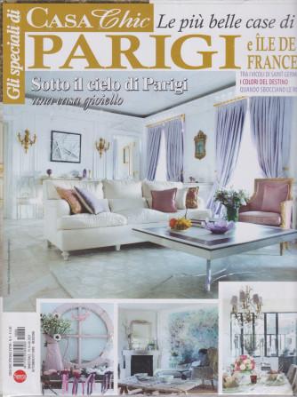 Gli speciali di Casa chic - Le più belle case di Parigi e Ile de France - n. 4 - bimestrale - settembre - ottobre 2021