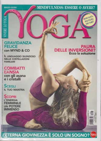 Vivere lo yoga + Il linguaggio del corpo - in omaggio - n. 1 - bimestrale - 11/5/2021 - 2 riviste