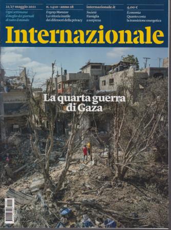 Internazionale - n. 1410 -21/27  maggio   2021 - settimanale
