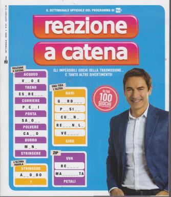 Reazione a Catena - n. 7  - settimanale - 22/7/2021