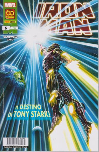 Iron Man   - n. 95-Il destino di Tony Stark!- mensile -13 maggio 2021