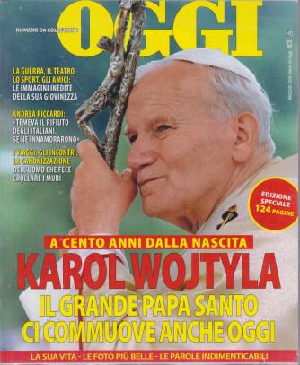 Oggi speciale - Karol Wojtyla- aprile 2021- 124 pagine
