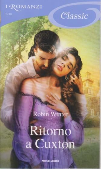I Romanzi Classic -  Ritorno a Cuxton - Robin Winter- - n. 1 - 15/2021 - ogni venti giorni