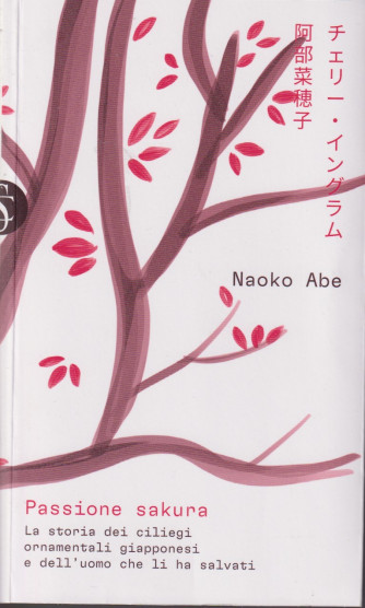 Naoko Abe - Passione sakura- n. 19 - settimanale - 405  pagine