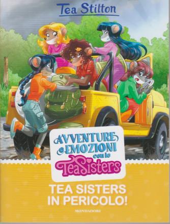 Tea Stilton - Avventure e emozioni con le Tea Sisters -Tea Sisters in pericolo! - 20/7/2021 6ettimana/le -