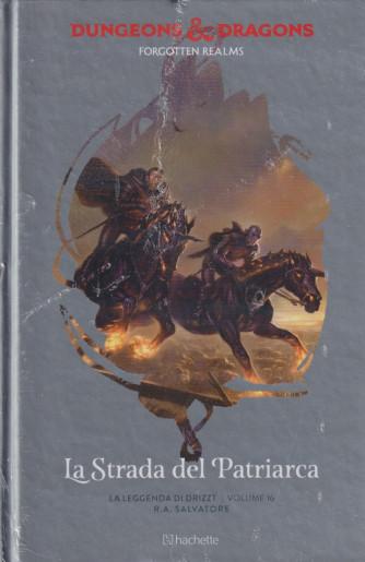 Dungeons & Dragons - n. 35 -  La strada del Patriarca- 15/9/2021 - settimanale -  - copertina rigida