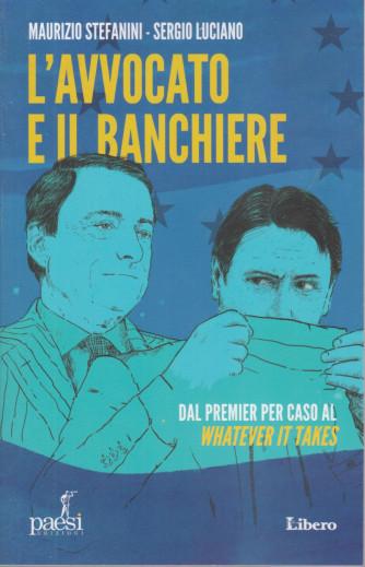 L'avvocato e il banchiere - Maurizio Stefanini - Sergio Luciano - 153 pagine