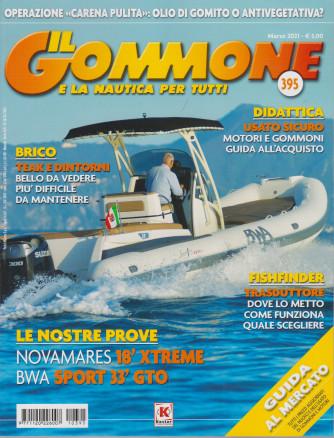 Il gommone e la nautica per tutti - n. 395 - marzo 2021 - mensile