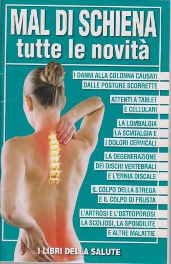I libri della salute - Mal di schiena - Tutte le novità - n. 3- 25/2/2021