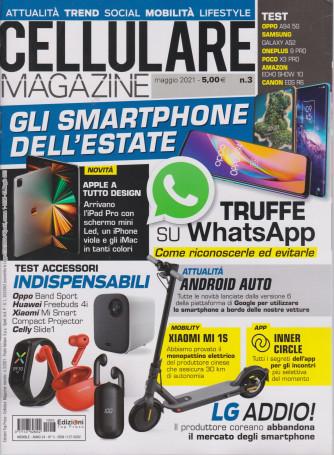 Cellulare Magazine - n. 3 - maggio   2021 - mensile -