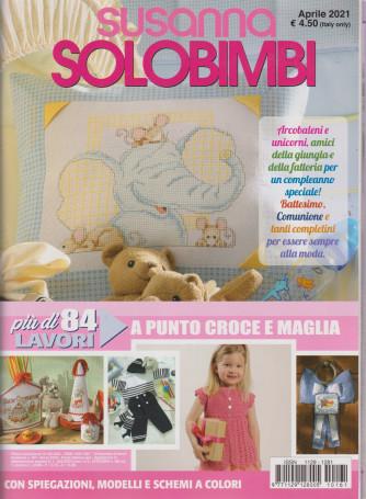 Susanna - Solobimbi - n. 161 - trimestrale - aprile  2021