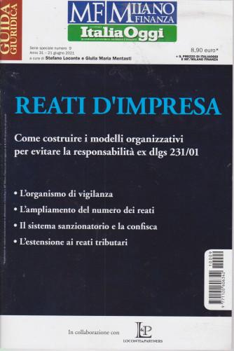 Guida fiscale - Italia Oggi - n. 9 - Reati d'impresa- 21 giugno 2021 -