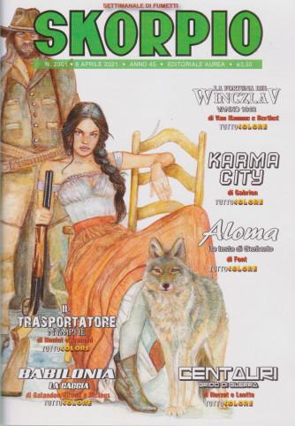 Skorpio - n. 2301 - 8 aprile  2021 - settimanale di fumetti
