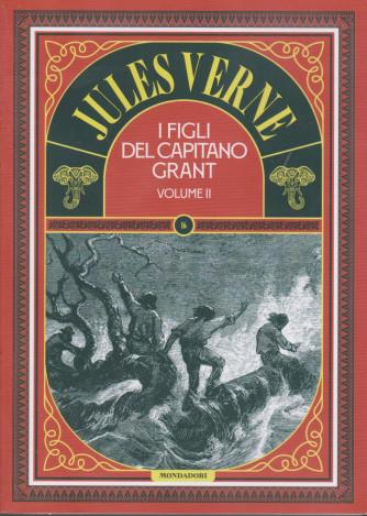 Jules Verne - I figli del Capitano Grant -Volume II -  n. 76 -23/2/2021 - settimanale - 186 pagine