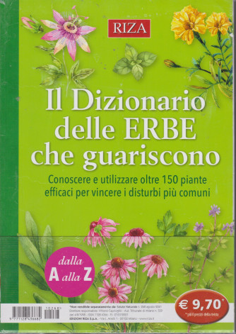 Salute Naturale -Il Dizionario delle erbe che guariscono- n. 268  -agosto  2021